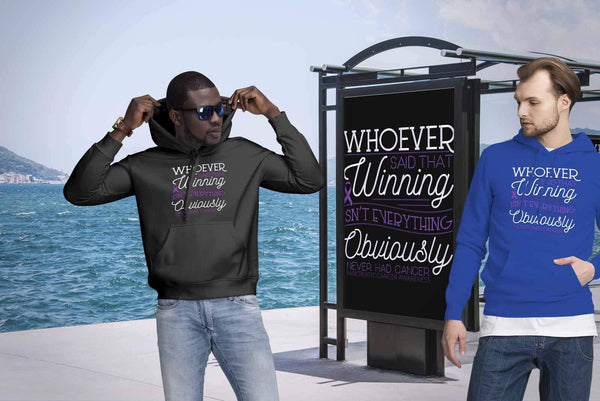 Whoever Said Winning Isnt Everything Obviously Never Had Pancreatic Cancer Hoody-T-shirt-JoyHip.Com