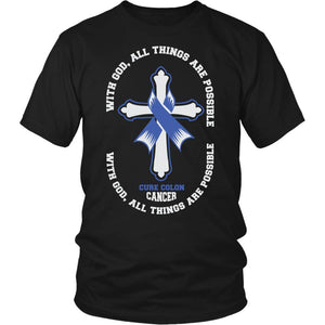 With God All Things Are Possible Cure Colon Cancer Colorectal Awareness Blue Ribbon Unisex T-Shirt-T-shirt-District Unisex Shirt-Black-JoyHip.Com