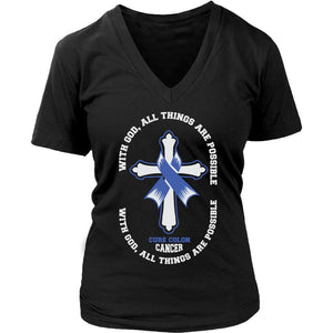 With God All Things Are Possible Cure Colon Cancer Colorectal Awareness Blue Ribbon Women V-Neck T-Shirt-T-shirt-District Womens V-Neck-Black-JoyHip.Com
