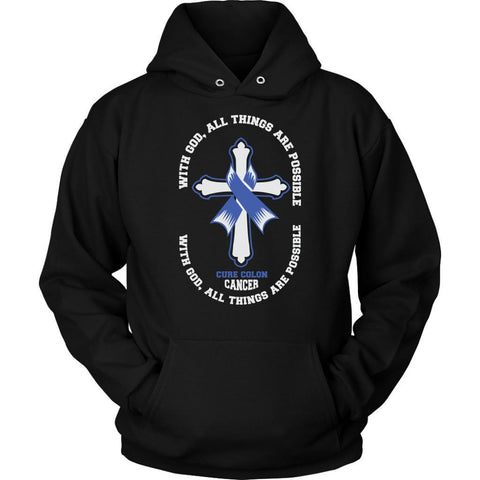 With God All Things Are Possible Cure Colon Cancer Colorectal Cancer Awareness Blue Ribbon Unisex Hoodie-T-shirt-Unisex Hoodie-Black-JoyHip.Com