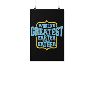 Worlds Greatest Farter I Mean Father Funny Gifts For Men Poster Wall Art Decor-Posters 2-11x17-JoyHip.Com