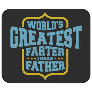 Worlds Greatest Farter I Mean Father Mouse Pad New Dad Gifts Ideas Funny Fathers-Mousepads-Black-JoyHip.Com