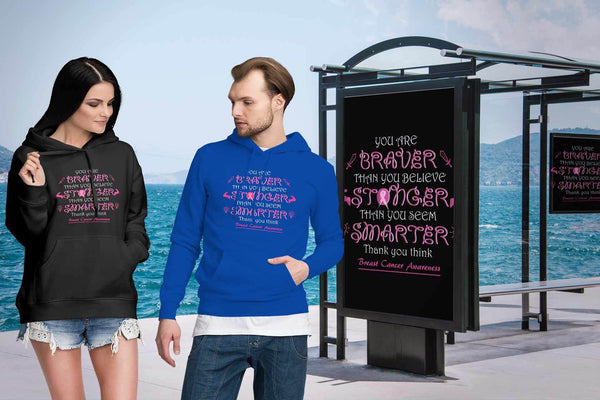 You Are Braver Stronger Smarter Than You Believe Breast Cancer Awareness Hoodie-T-shirt-JoyHip.Com