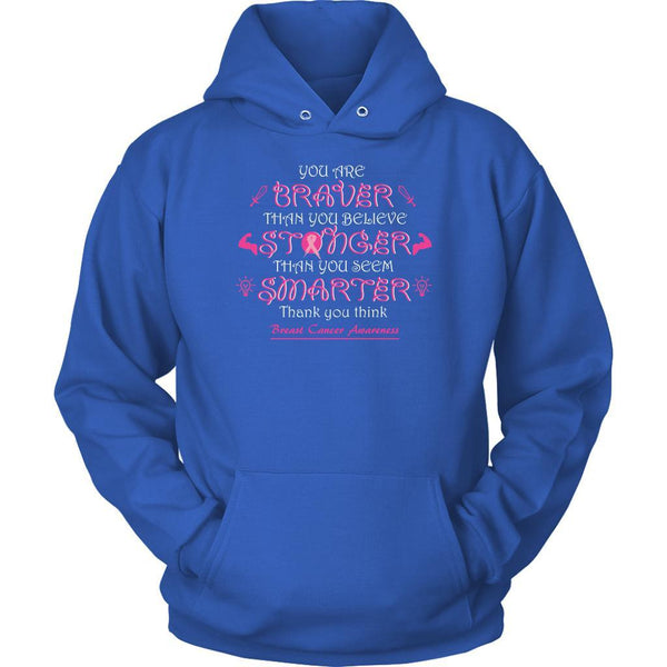 You Are Braver Stronger Smarter Than You Believe Breast Cancer Awareness Hoodie-T-shirt-Unisex Hoodie-Royal Blue-JoyHip.Com