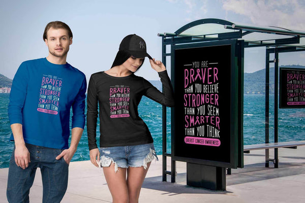 You Are Braver Stronger Smarter Than You Think Breast Cancer Gift Long Sleeve-T-shirt-JoyHip.Com