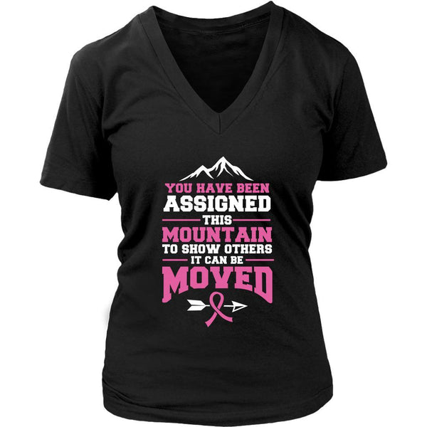 You Been Assigned This Mountain Show Others It Can Be Moved Cancer VNeck TShirt-T-shirt-District Womens V-Neck-Black-JoyHip.Com
