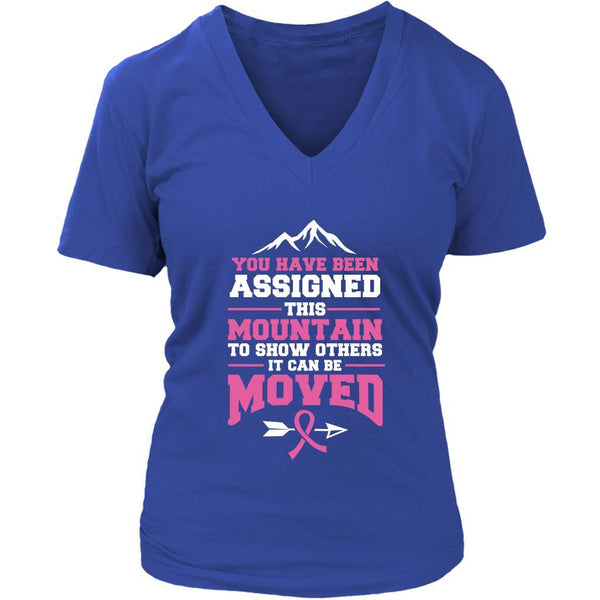 You Been Assigned This Mountain Show Others It Can Be Moved Cancer VNeck TShirt-T-shirt-District Womens V-Neck-Royal Blue-JoyHip.Com