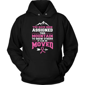 You Been Assigned This Mountain To Show Others It Can Be Moved Cancer Hoodie-T-shirt-Unisex Hoodie-Black-JoyHip.Com