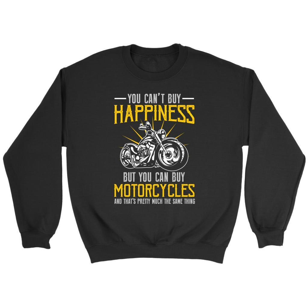 You Cant Buy Happiness But You Can Buy Motorcycles Bikers Gift Sweater-T-shirt-Crewneck Sweatshirt-Black-JoyHip.Com
