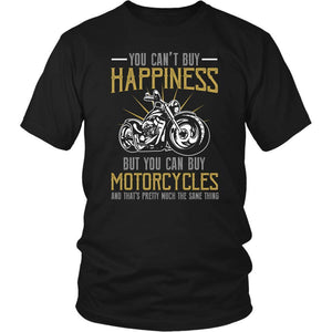 You Cant Buy Happiness But You Can Buy Motorcycles Bikers Gift TShirts-T-shirt-District Unisex Shirt-Black-JoyHip.Com