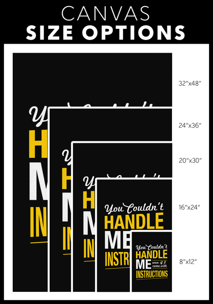You Couldnt Handle Me Even If I Came With Instructions Sarcasm Canvas Wall Art-Canvas Wall Art 2-JoyHip.Com