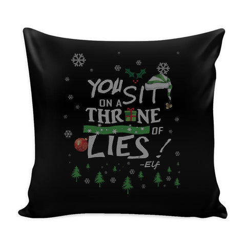 You Sit On A Throne Of Lies Buddy The Elf Funny Festive Funny Ugly Christmas Holiday Sweater Decorative Throw Pillow Cases Cover(4 Colors)-Pillows-Black-JoyHip.Com
