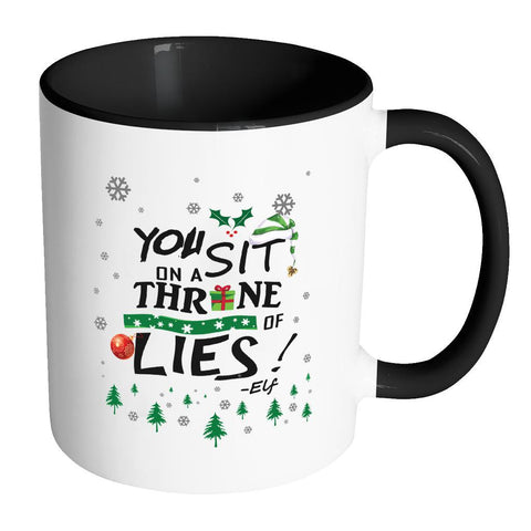 You Sit On A Throne Of Lies Buddy The Elf Funny Ugly Christmas Sweater 11oz Accent Coffee Mug (7 Colors)-Drinkware-Accent Mug - Black-JoyHip.Com