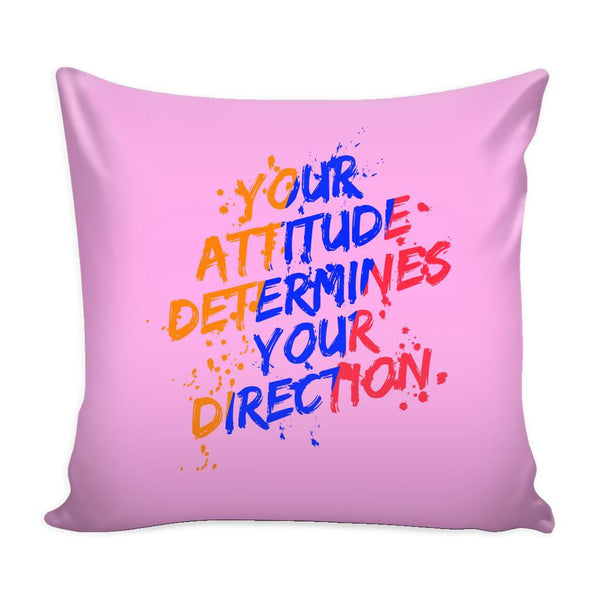 Your Attitude Determines Your Direction Inspirational Motivational Quotes Decorative Throw Pillow Cases Cover(9 Colors)-Pillows-Pink-JoyHip.Com