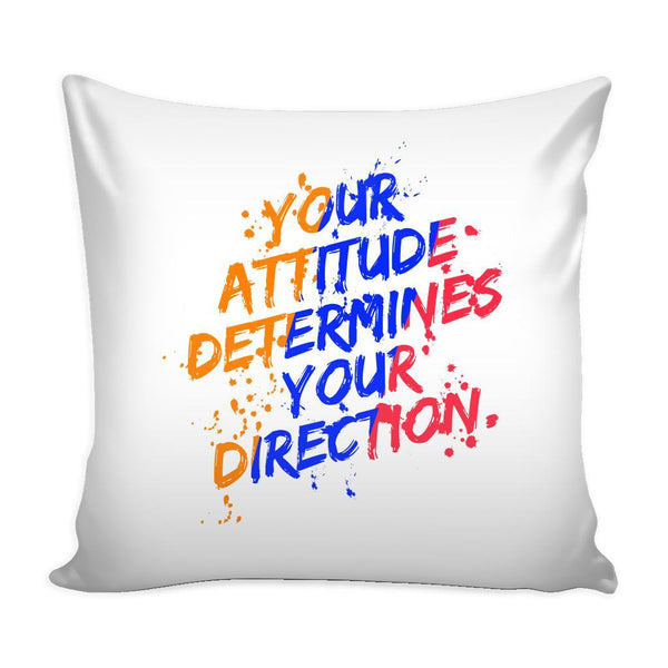 Your Attitude Determines Your Direction Inspirational Motivational Quotes Decorative Throw Pillow Cases Cover(9 Colors)-Pillows-White-JoyHip.Com