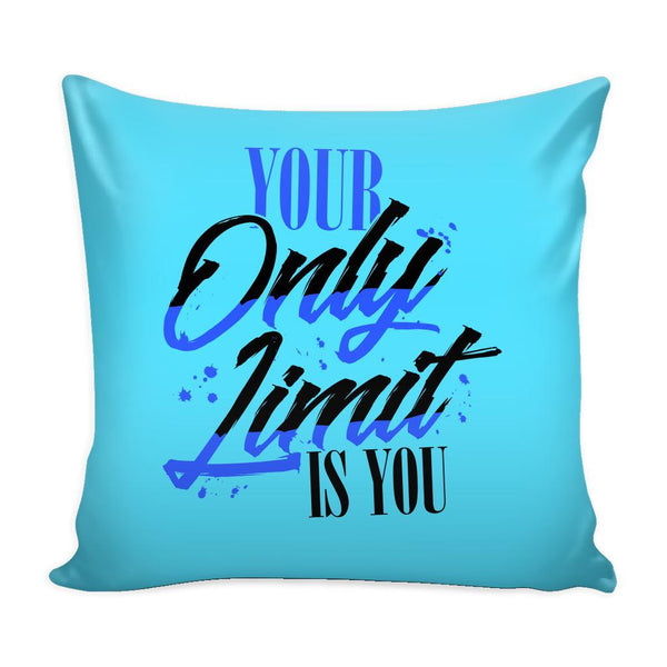 Your Only Limit Is You Inspirational Motivational Quotes Decorative Throw Pillow Cases Cover(9 Colors)-Pillows-Cyan-JoyHip.Com