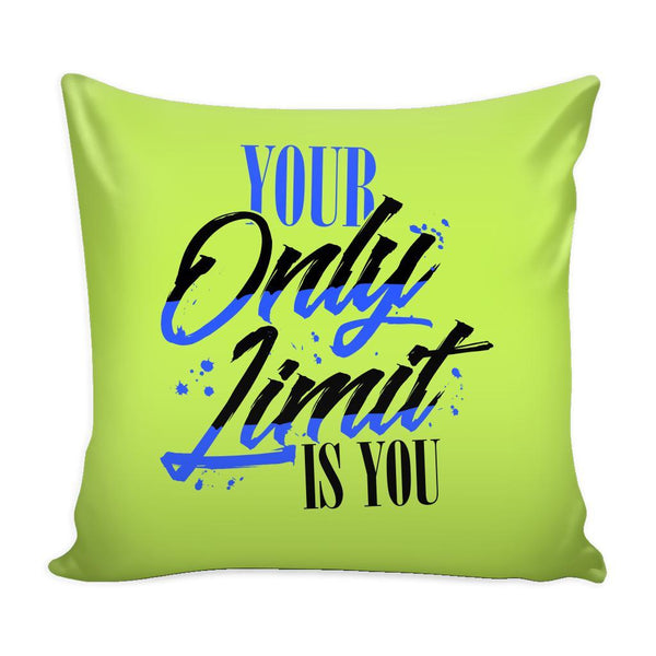 Your Only Limit Is You Inspirational Motivational Quotes Decorative Throw Pillow Cases Cover(9 Colors)-Pillows-Green-JoyHip.Com