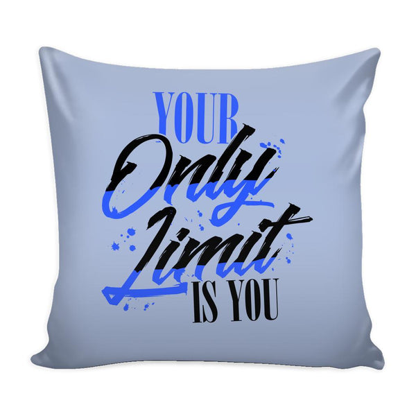 Your Only Limit Is You Inspirational Motivational Quotes Decorative Throw Pillow Cases Cover(9 Colors)-Pillows-Grey-JoyHip.Com