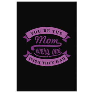 Youre The Mom Everyone Wish They Had Funny Cute Mothers Day Canvas Wall Art Home-Canvas Wall Art 2-8 x 12-JoyHip.Com