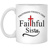 Coffee Mug - Proverbs 31 - Faithful Sista - Truly Devoted Streetwear