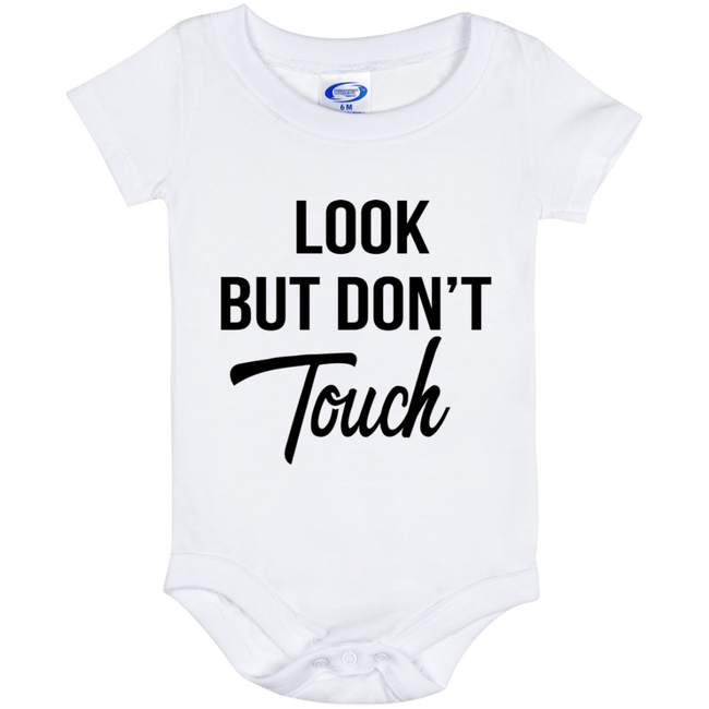 Look But Don't Touch (Infant) Onesies