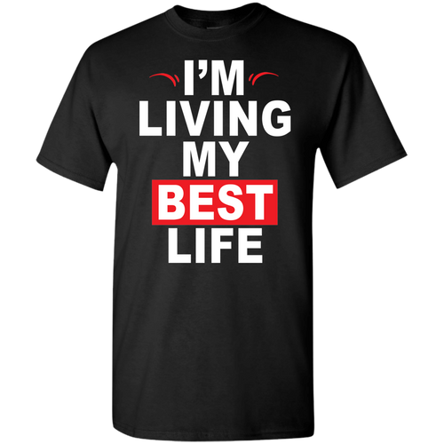 I'm Living My Best Life (Youth) T-shirts/Hoodies