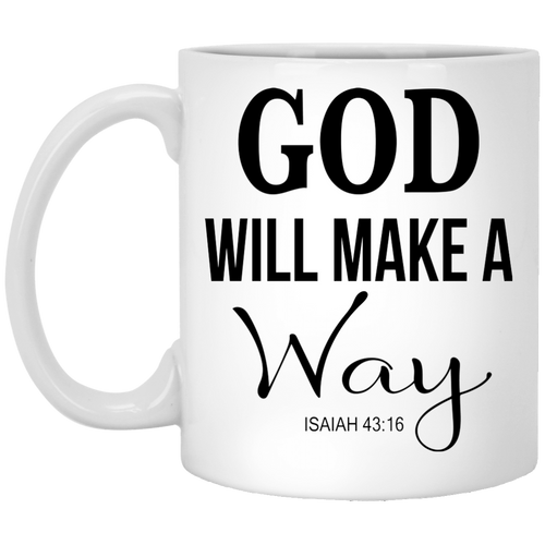 Coffee Mug - God WIll Make A Way