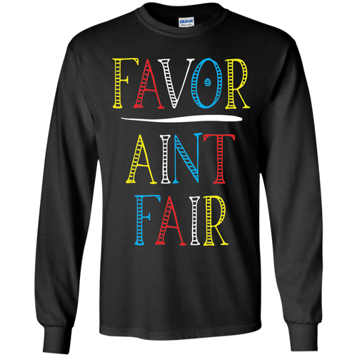 Favor Ain't Fair (Youth) T-shirts / Hoodies - Black and Proud Tshirts