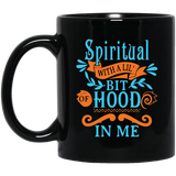 Coffee Mug - Spiritual With A Little Bit of Hood In Me - Truly Devoted Streetwear