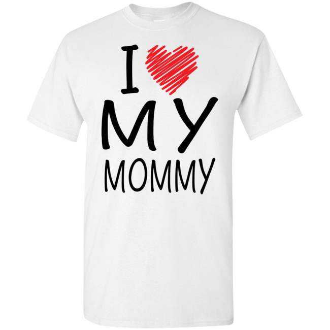 I Love My Mommy (Youth) T-shirts / Hoodies