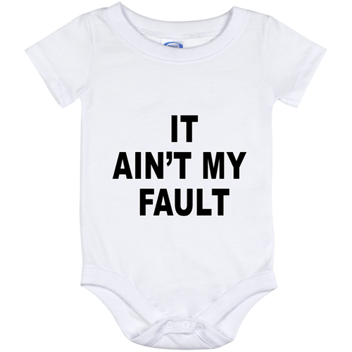 It Ain't My Fault (Infant) Onesies - Truly Devoted Streetwear