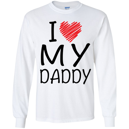 I Love My Daddy (Youth) T-shirts / Hoodies
