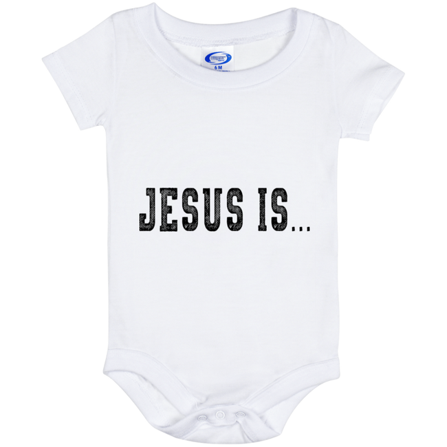 Jesus Is (Infant) Onesies