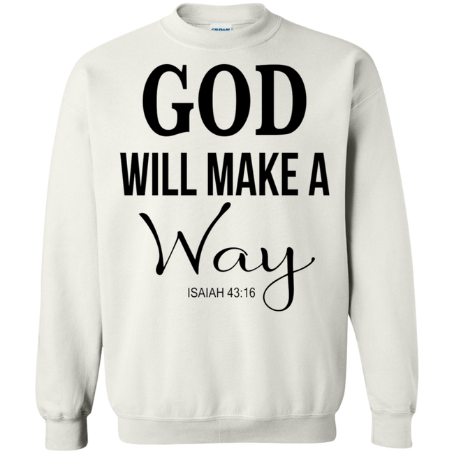 God WIll Make A Way Hoodie & Sweatshirt