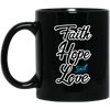 Coffee Mug - Faith Hope and Love - Truly Devoted Streetwear