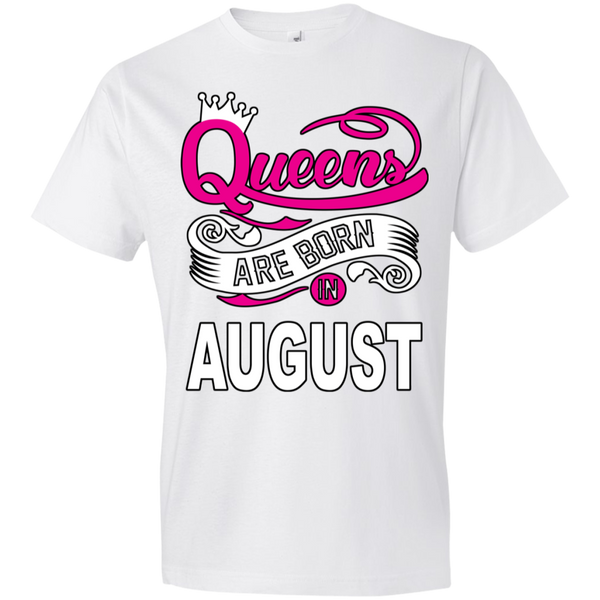 Queens Are Born In August Tshirt - Truly Devoted Streetwear
