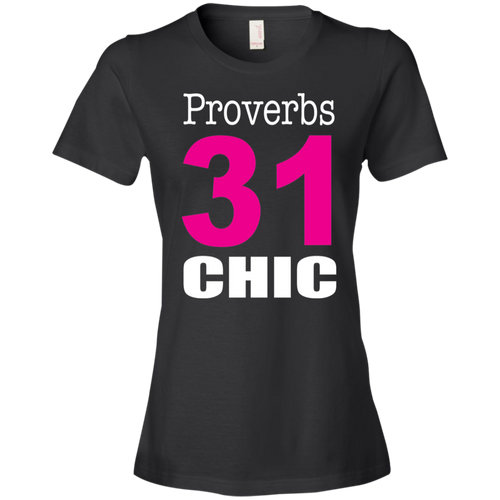 Proverbs 31 Chic Tshirt - Truly Devoted Streetwear