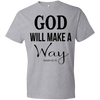 God WIll Make A Way Tshirt - Truly Devoted Streetwear