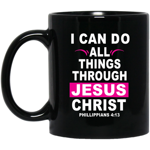 Coffee Mug - I Can Do All Thing Through Jesus Christ (Pink)