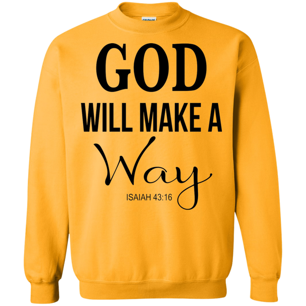 God WIll Make A Way Hoodie & Crewneck