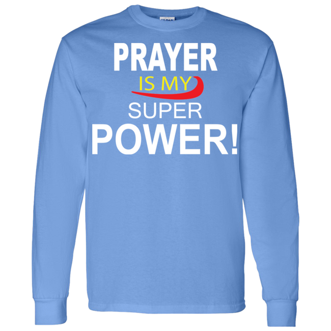 Prayer is My Super Power II Hoodie & Crewneck