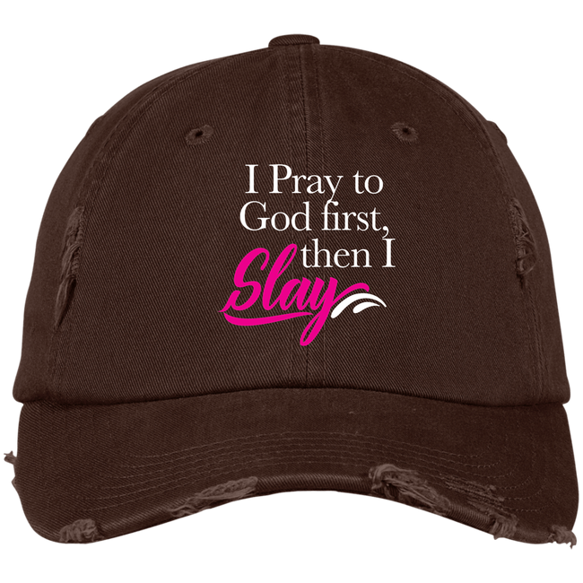 DISTRESSED CAP - I Pray To God First Then I Slay - Truly Devoted Streetwear