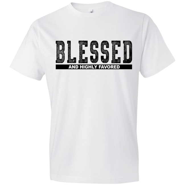 Blessed and Highly Favored T-shirt - Truly Devoted Streetwear