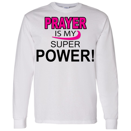 Prayer is My Super Power Tshirt