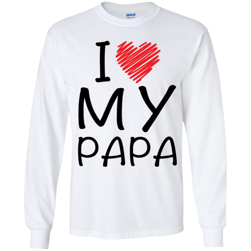 I Love My Papa (Youth) T-shirts / Hoodies - Truly Devoted Streetwear