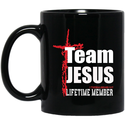 Coffee Mug - Team Jesus Lifetime Member - Truly Devoted Streetwear