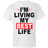 I'm Living My Best Life Black Letters Tshirt - Truly Devoted Streetwear