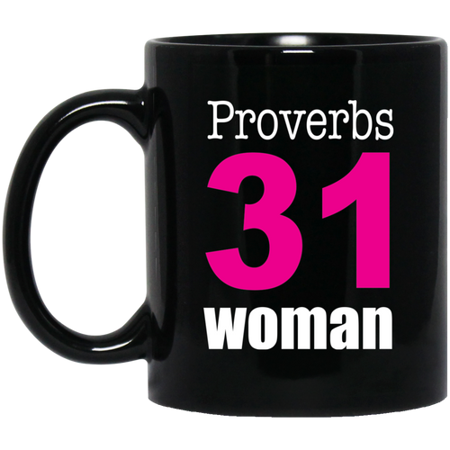 Coffee Mug - Proverbs 31 Woman - Truly Devoted Streetwear