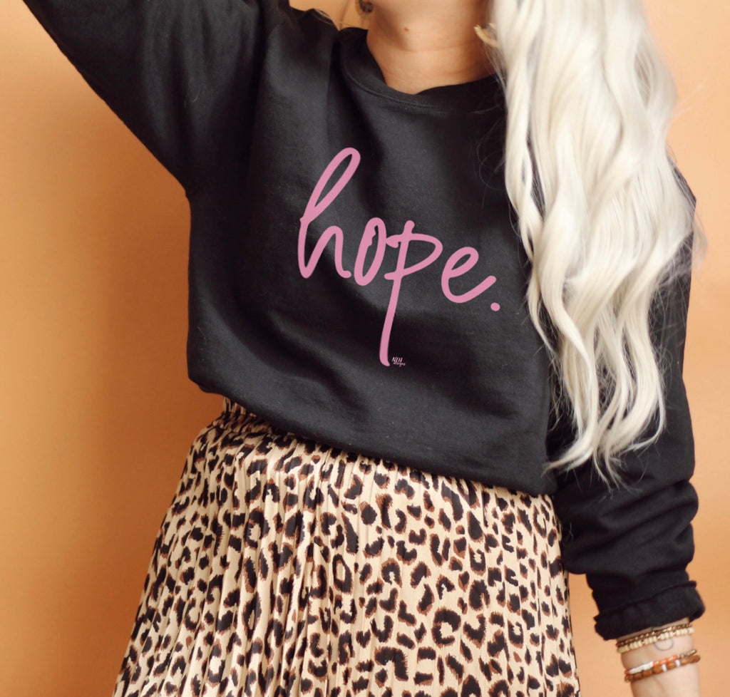 Pink HOPE Long Sleeve Fleece Sweatshirt