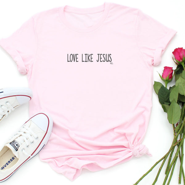 Love Like Jesus Soft Pink Short Sleeve T-Shirt